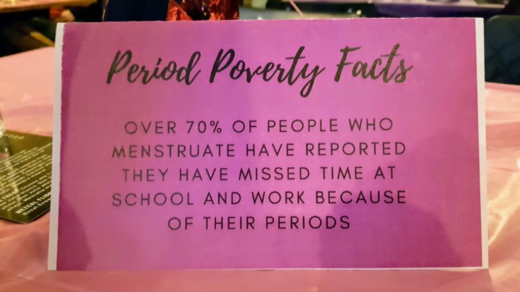 At the event, the tables were decorated with facts about period poverty. Anna Murphy/ Kicker.